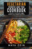 Vegetarian Chinese And Thai Cookbook