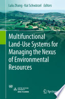 Multifunctional Land Use Systems for Managing the Nexus of Environmental Resources