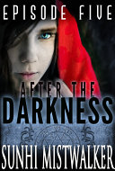 After The Darkness: Episode Five ebook