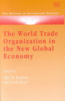 The World Trade Organization in the New Global Economy Book