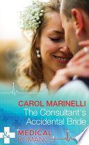 The Consultant S Accidental Bride Mills Boon Medical