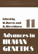 Advances in Human Genetics 11