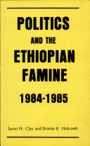 Pdf Politics and the Ethiopian Famine