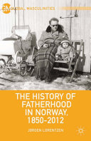 The History of Fatherhood in Norway, 1850–2012 [Pdf/ePub] eBook
