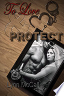 To Love Protect Book