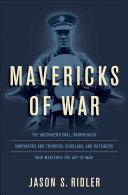 Mavericks of War