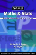 Maths and Stats for the Life and Medical Sciences