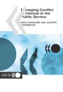 Managing Conflict of Interest in the Public Service OECD Guidelines and Country Experiences [Pdf/ePub] eBook