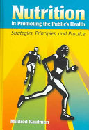 Nutrition in Promoting the Public s Health