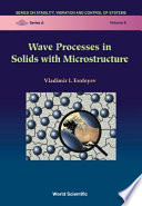 Wave Processes in Solids with Microstructure