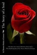 The Story of a Soul  L Histoire D Une AME   The Autobiography of St  Therese Martin of Lisieux Book