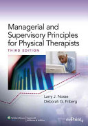 Management and Supervisory Principles for Physical Therapists Book