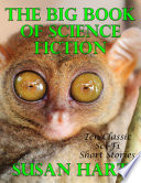 The Big Book of Science Fiction: Ten Classic Science Fiction Short Stories