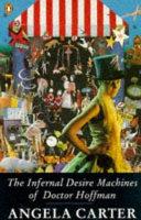 The Infernal Desire Machines of Doctor Hoffman Book