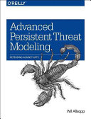 Advanced Persistent Threat Modeling Book