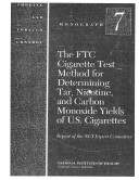 The FTC Cigarette Test Method for Determining Tar  Nicotine  and Carbon Monoxide Yields of U S  Cigarettes
