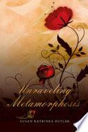 Unraveling Metamorphosis Book PDF