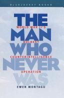 The Man Who Never Was [Pdf/ePub] eBook