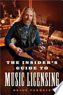 The Insider S Guide To Music Licensing