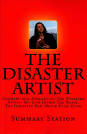 Summary and Analysis of the Disaster Artist Book