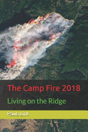 The Camp Fire 2018: Living on the ridge