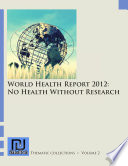 World Health Report 2012  No Health Without Research