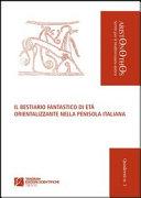 Il bestiario fantastico di età orientalizzante nella penisola italiana