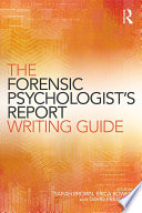 The Forensic Psychologist S Report Writing Guide Book PDF