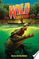 Crocodile Rescue   Wild Survival  1