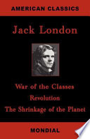 War Of The Classes Revolution The Shrinkage Of The Planet  Book PDF