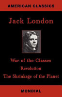 War of the Classes  Revolution  The Shrinkage of the Planet