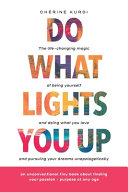 Do What Lights You Up