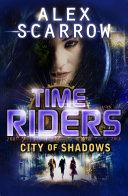 TimeRiders: City of Shadows Pdf/ePub eBook