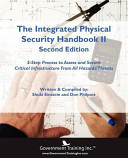 The Integrated Physical Security Handbook II Second Edition Book
