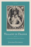 Villainy in France  1463 1610