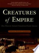Creatures of Empire