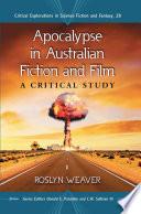 Apocalypse in Australian Fiction and Film
