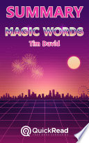 Summary of  Magic Words  by Tim David   Free book by QuickRead com