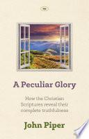 A Peculiar Glory Book