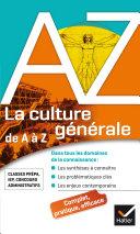 La culture générale de A à Z