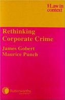 Rethinking Corporate Crime