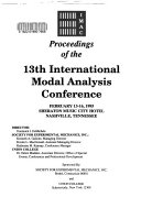 Proceedings of the 13th International Modal Analysis Conference
