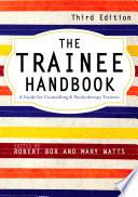 The Trainee Handbook