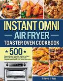 Instant Omni Air Fryer Toaster Oven Cookbook Book