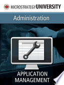 Administration: Application Management and Tuning