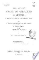 The Life of Miguel de Cervantes Saavedra
