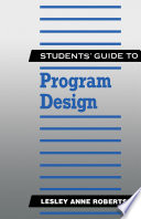 Students' Guide to Program Design