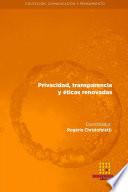 Privacidad, transparencia y �ticas renovadas