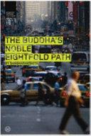 The Buddha s Noble Eightfold Path