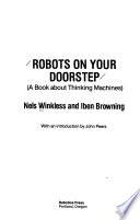 Robots on Your Doorstep (a Book about Thinking Machines)